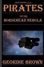 Pirates of the Horsehead Nebula