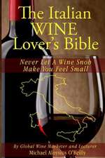 The Italian Wine Lover's Bible