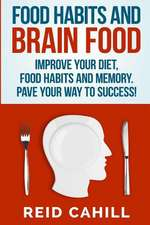 Food Habits and Brain Food
