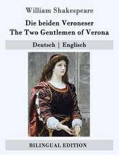 Die Beiden Veroneser / The Two Gentlemen of Verona
