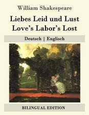 Liebes Leid Und Lust / Love's Labor's Lost