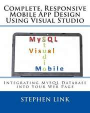 Complete, Responsive Mobile App Design Using Visual Studio