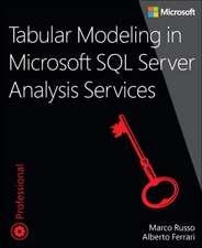 Tabular Modeling in Microsoft SQL Server Analysis Services