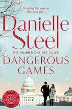 Steel, D: Dangerous Games