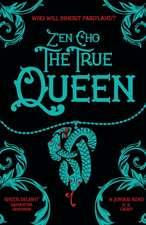 Cho, Z: The True Queen