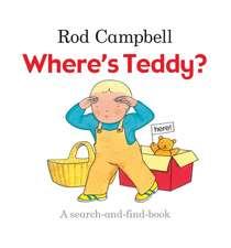 Campbell, R: Where's Teddy?