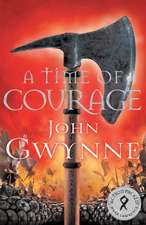 Gwynne, J: A Time of Courage