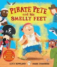 Pirate Pete and His Smelly Feet