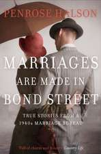 Halson, P: Marriages Are Made in Bond Street