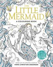 The Little Mermaid - A Colouring Book