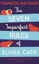 THE SEVEN IMPERFECT RULES OF ELVIRA