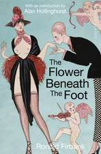 THE FLOWER BENEATH THE FOOT
