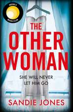 Other Woman: She Will Never Let Him Go