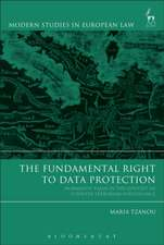 The Fundamental Right to Data Protection