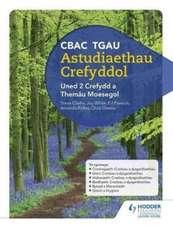 CBAC TGAU Astudiaethau Crefyddol Uned 2 Crefydd a Themau Moesegol (WJEC GCSE Religious Studies: Unit 2 Religion and Ethical Themes Welsh-language edition)