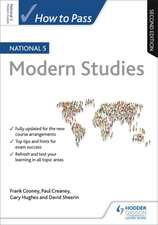 How to Pass National 5 Modern Studies: Second Edition