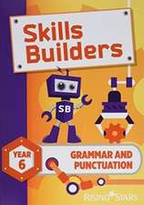 Skills Builders Grammar and Punctuation Year 6 Pupil Book