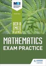 OCR B [MEI] A Level Mathematics Exam Practice