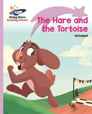 Budgell, G: Reading Planet - The Hare and the Tortoise - Lil