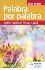 Palabra por Palabra: Spanish Vocabulary for AQA A-level