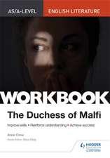 AS/A-level English Literature Workbook: The Duchess of Malfi