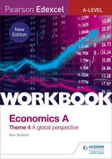 Pearson Edexcel A-Level Economics Theme 4 Workbook: A global perspective (new edition)