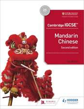 Cambridge IGCSE Mandarin Chinese Student's Book 2nd edition