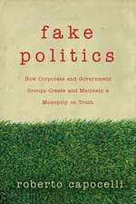 Astroturfing:  How Corporate and Government Groups Create and Maintain a Monopoly on Truth