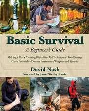 Basic Survival: A Beginner's Guide