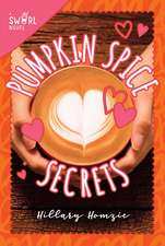 Pumpkin Spice Secrets: A Swirl Novel
