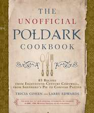 The Unofficial Poldark Companion Cookbook