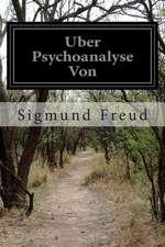 Uber Psychoanalyse Von
