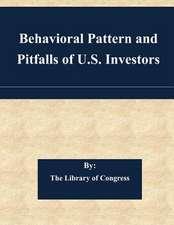 Behavioral Pattern and Pitfalls of U.S. Investors