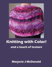 Knitting with Color and a Touch of Texture