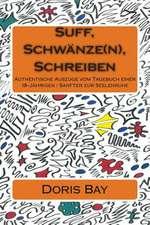 Suff, Schwanze(n), Schreiben