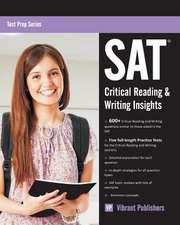 SAT Critical Reading & Writing Insights