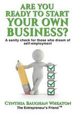 Are You Ready to Start Your Own Business?