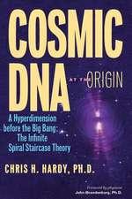 Cosmic DNA at the Origin