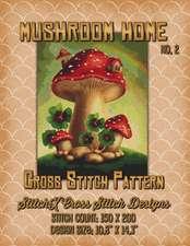 Mushroom Home 2 Cross Stitch Pattern