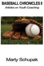 Baseball Chronicles II