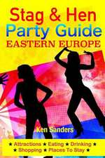 Stag & Hen Party Guide, Eastern Europe