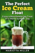 The Perfect Ice Cream Float