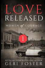 Love Released, Book One