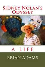 Sidney Nolan's Odyssey