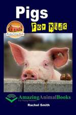 Pigs for Kids