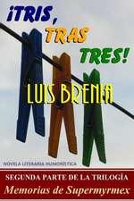 Tris, Tras Tres!