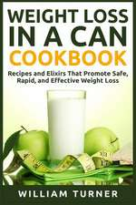 Weight Loss in a Can Cookbook