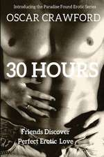 30 Hours