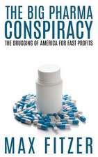 The Big Pharma Conspiracy