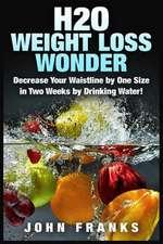 H2O Weight Loss Wonder